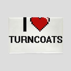 I love Turncoats digital design Magnets