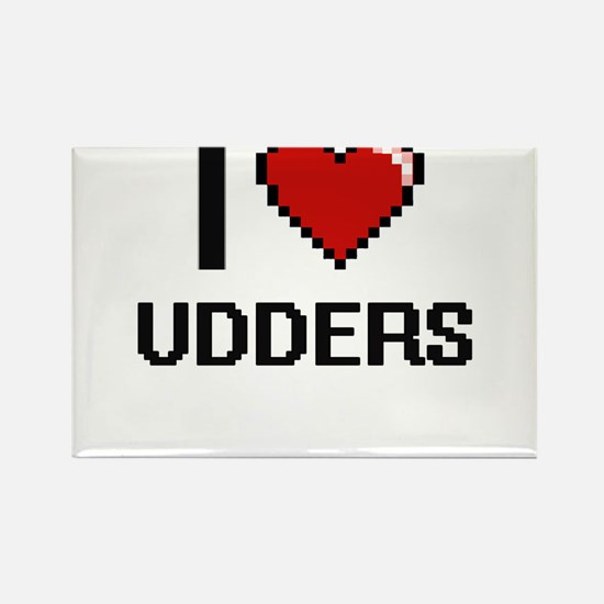 I love Udders digital design Magnets