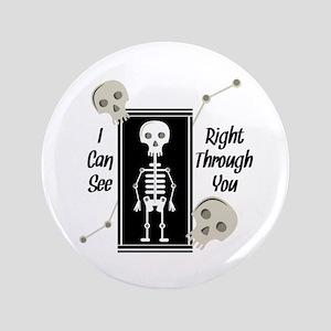 See Through You Button
