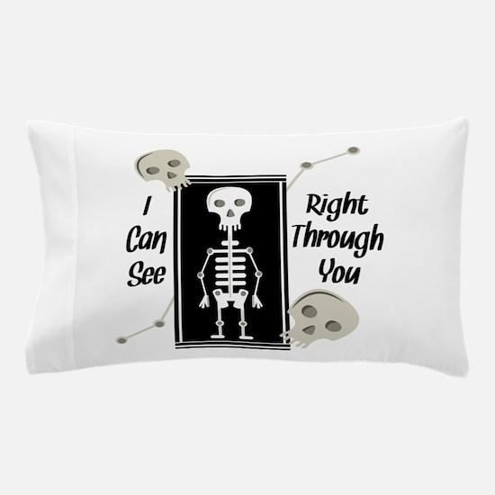 See Through You Pillow Case