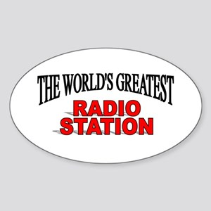 """The World's Greatest Radio Station"" Sticker (Oval"