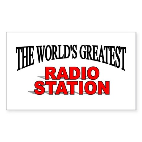 """The World's Greatest Radio Station"" Sticker (Rect"