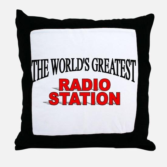 """The World's Greatest Radio Station"" Throw Pillow"