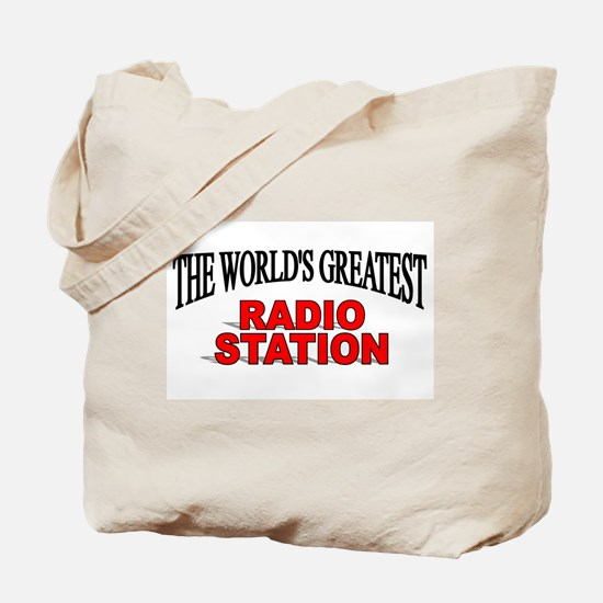 """""""The World's Greatest Radio Station"""" Tote Bag"""