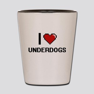 I love Underdogs digital design Shot Glass