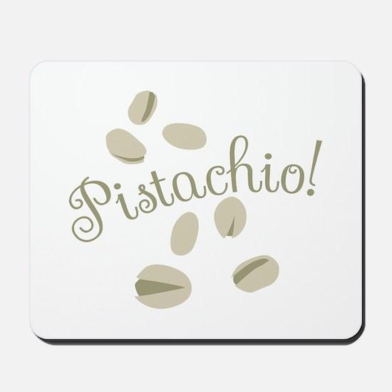Pistachio Nuts Mousepad