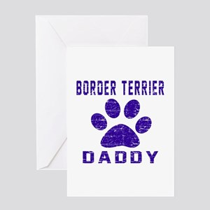 Border Terrier Daddy Designs Greeting Card