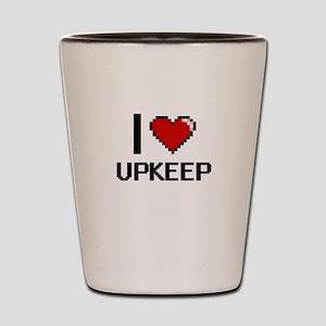 I love Upkeep digital design Shot Glass