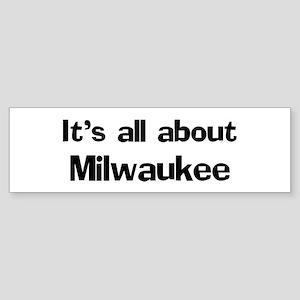About Milwaukee Bumper Sticker