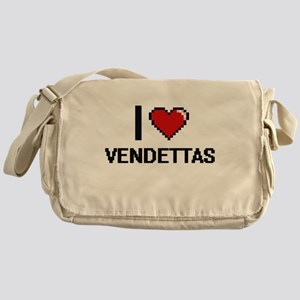 I love Vendettas digital design Messenger Bag