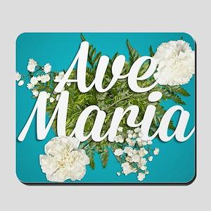 Ave Maria Mousepad