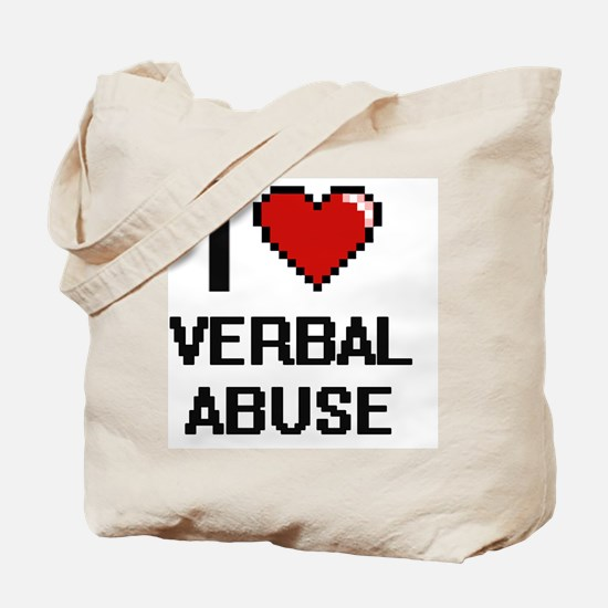 I love Verbal Abuse digital design Tote Bag