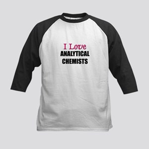 I Love ANALYTICAL CHEMISTS Kids Baseball Jersey