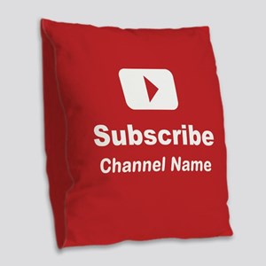 Custom channel subscribe Burlap Throw Pillow