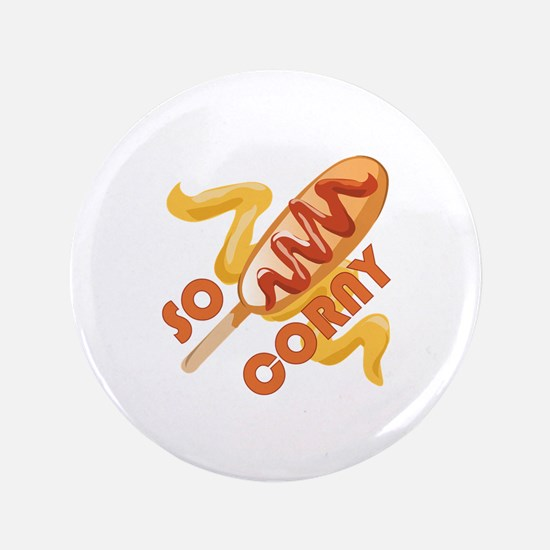 So Corny Button