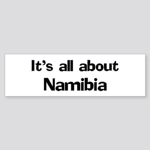 About Namibia Bumper Sticker
