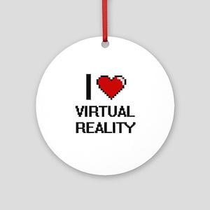 I love Virtual Reality digital desi Round Ornament