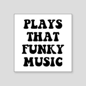 "Plays Music Square Sticker 3"" x 3"""