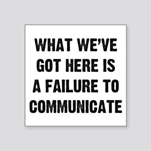 "What Communicate Square Sticker 3"" x 3"""