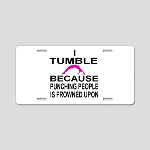 I Tumble Aluminum License Plate