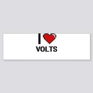 I love Volts digital design Bumper Sticker