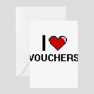 I love Vouchers digital design Greeting Cards