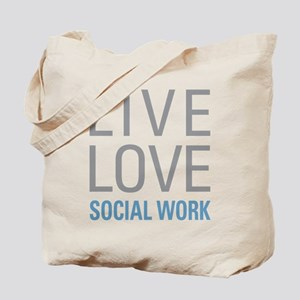 Live Love Social Work Tote Bag