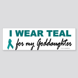 I Wear Teal For My Goddaughter 2 Bumper Sticker