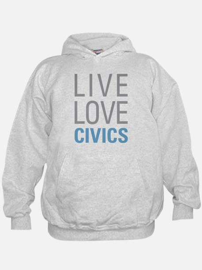 Live Love Civics Hoodie