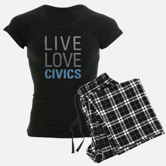 Live Love Civics Pajamas