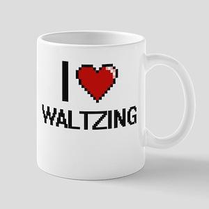 I love Waltzing digital design Mugs