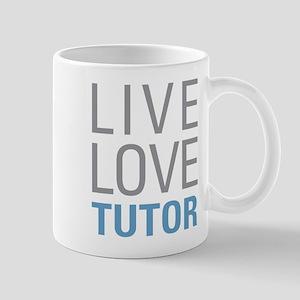Live Love Tutor Mugs