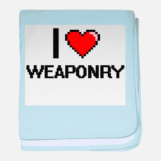 I love Weaponry digital design baby blanket