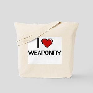 I love Weaponry digital design Tote Bag