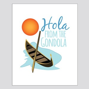 Hola From Gondola Posters