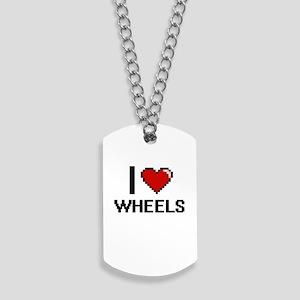 I love Wheels digital design Dog Tags