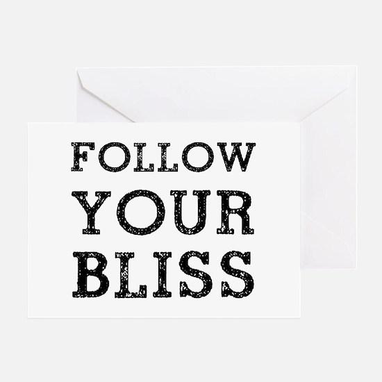 Follow Bliss Greeting Card