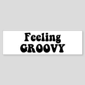 Feeling Groovy Sticker (Bumper)