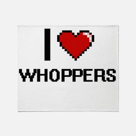 I love Whoppers digital design Throw Blanket