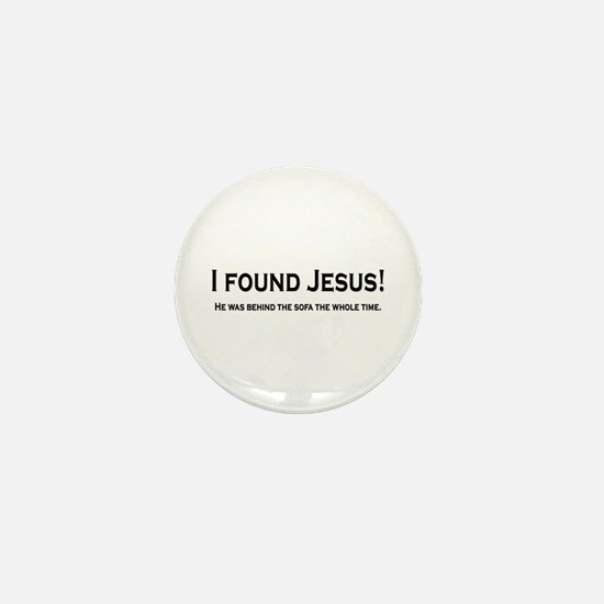Found Jesus Mini Button