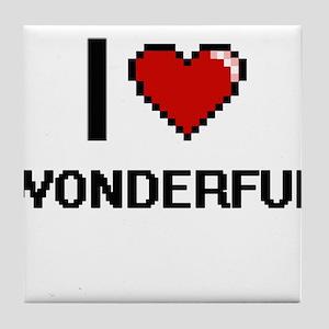 I love Wonderful digital design Tile Coaster