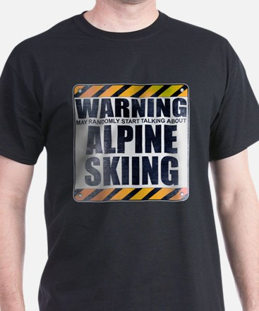 Warning: Alpine Skiing T-Shirt