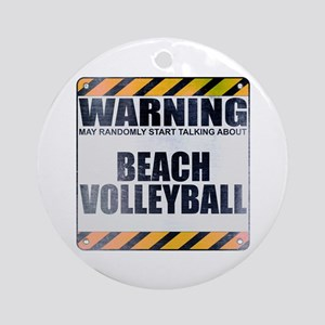 Warning: Beach Volleyball Round Ornament