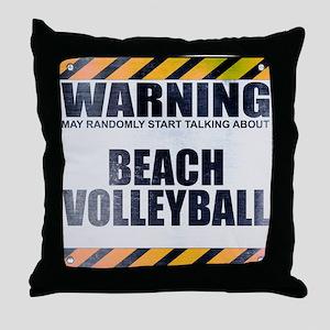 Warning: Beach Volleyball Throw Pillow