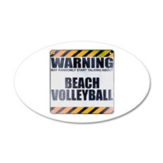 Warning: Beach Volleyball 22x14 Oval Wall Peel