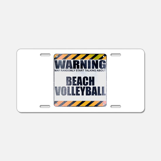 Warning: Beach Volleyball Aluminum License Plate