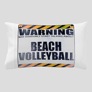 Warning: Beach Volleyball Pillow Case