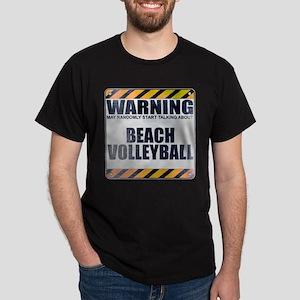 Warning: Beach Volleyball Dark T-Shirt