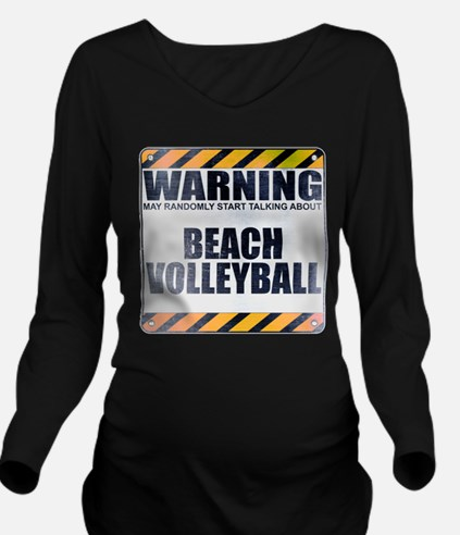 Warning: Beach Volleyball Long Sleeve Maternity T-