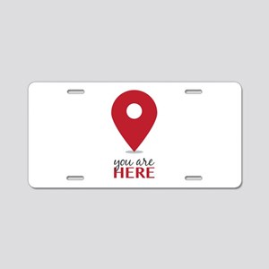 You Are Here Aluminum License Plate